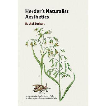 Herders Naturalist Aesthetics by Zuckert & Rachel Northwestern University & Illinois