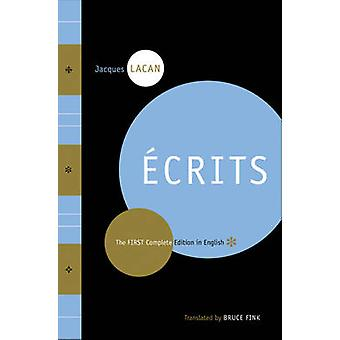 Ecrits The First Complete Edition på engelska av Jacques Lacan & Translated av Bruce Fink