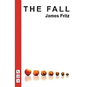 The Fall by Fritz & James