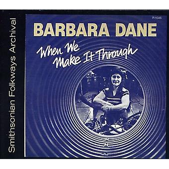 Barbara Dane - When We Make It Through [CD] USA import