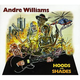Andre Williams - Hoods & Shades [CD] USA import