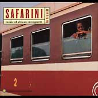 Safarini in Transit-Music O - Safarini in Transit-Music of a [CD] USA import