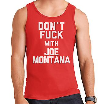 Dont Fuck With Joe Montana Men's Vest