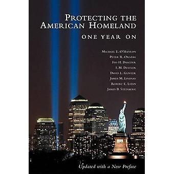 Bescherming van de Amerikaanse Homeland - een jaar (2e herziene editie) b