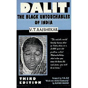 Dalit - The Black Untouchables of India by Shetty V.T. Rajshekar - 978