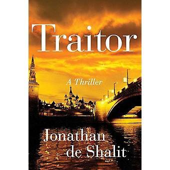Traidor - um Thriller por Jonathan de Shalit - livro 9781501191541