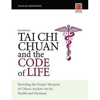 Tai Chi Chuan og koden for livet - afslører de dybere mysterier