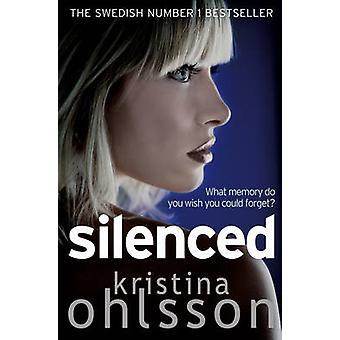 Silenciados por Kristina Ohlsson - libro 9781849831314