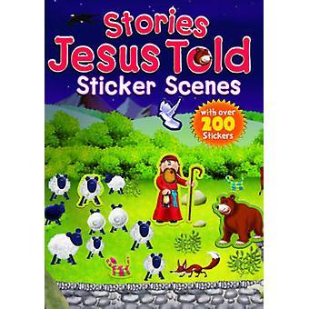 Stories Jesus Told Sticker Scenes by Juliet David - 9781859859476 Book