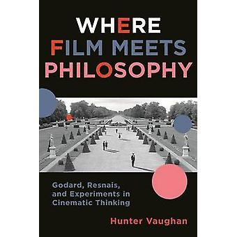 Where Film Meets Philosophy - Godard - Resnais - and Experiments in Ci
