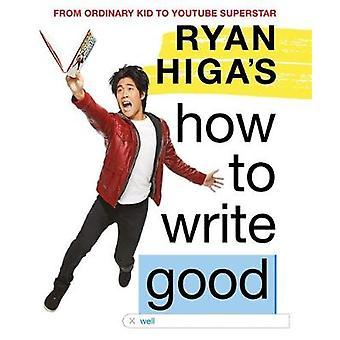 Comment de Ryan Higa écrire bien par Ryan Higa - livre 9781510201408