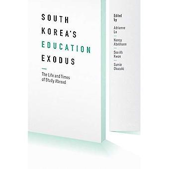 Zuid-Korea's onderwijs Exodus (centrum voor Korea Studies publicaties)