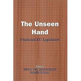 Den usynlige hånden: Unelected EU lovgivere (bibliotek lovgivende studier)