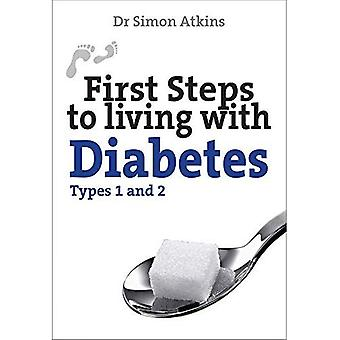 First Steps to Living with Diabetes, Types 1 and 2 (First Steps Series)