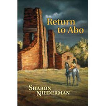 Zurück zum ABO: ein Roman des Südwestens