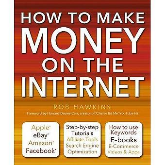Comment faire de l'argent sur Internet: Apple, eBay, Amazon, Facebook il sont tellement de façons de faire une ligne de vie