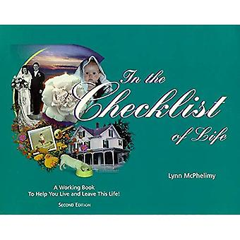 In the Checklist of Life: A Working Book to Help You Live and Leave Life