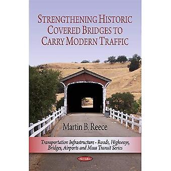 Stärkung der historischen gedeckten Brücken um modernen Verkehr tragen