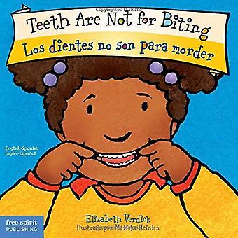 Teeth Are Not for Biting / Los Dientes No Son Para Morder (Best Behavior) [Board book]