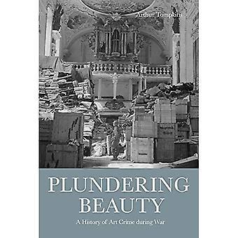 Plundering Beauty