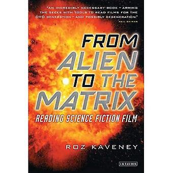 De l'étranger à la matrice: lecture de Film de science-fiction