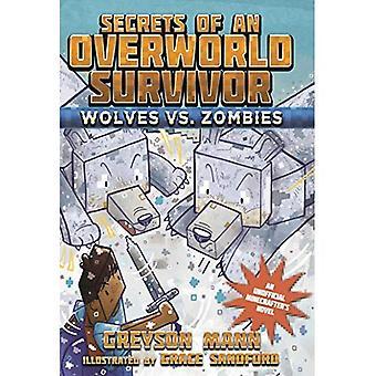 Loups vs Zombies (Secrets d'un survivant Overworld)