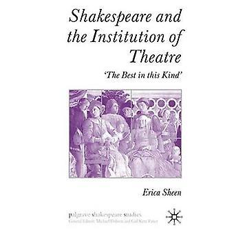 Shakespeare och den Institution av teater The bästa i denna typ av Sheen & E.