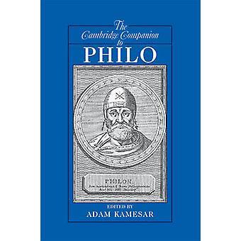 Cambridge Companion to Philo by Adam Kamesar
