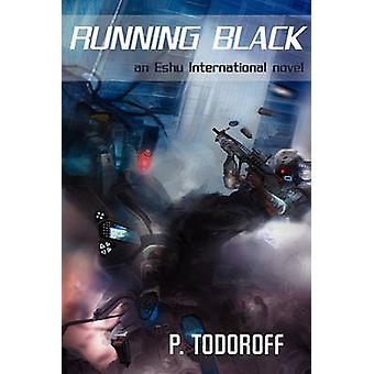 Running Black by Todoroff & Patrick