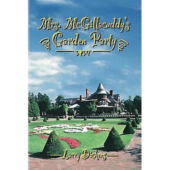 Mrs. McGillacuddys Garden Party av Dickens & Larry