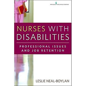 Nurses with Disabilities Professional Issues and Job Retention by NealBoylan & Leslie