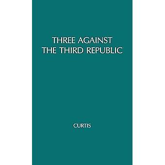 ثلاثة ضد سوريل الجمهورية الثالثة Barres وموراس قبل كورتيس آند مايكل