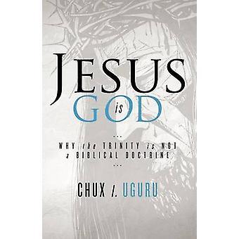 Jezus Is God door Uguru & Chux ik.