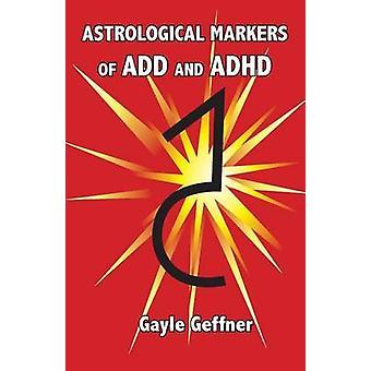 Geffner & ゲイルによって ADD と ADHD のための占星術のマーカー