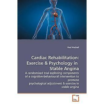 Kardiologische Rehabilitation Übung durch Wathall & Paul