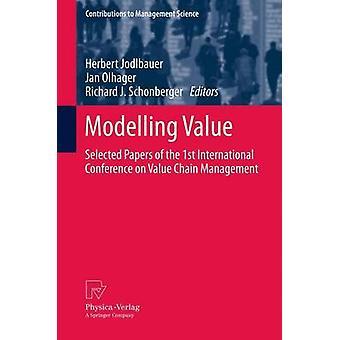 Modellering värde valt papper från den 1: a internationella konferensen om Value Chain Management av Jodlbauer & Herbert