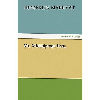 Herr Midshipman Easy von Marryat & Friedrich