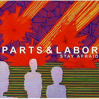 Parts & Labor - Stay Afraid [CD] USA import