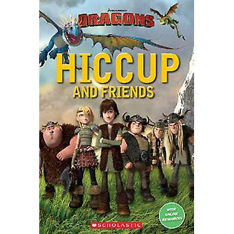 Hiccup and Friends by Nicole Taylor - Michael Watts - 9781910173763 B