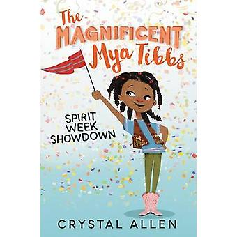 Spirit Week Showdown by Crystal Allen - Eda Kaban - 9780062342331 Book