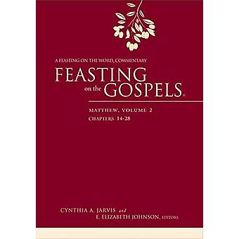 Feasting on the Gospels--Matthew - A Feasting on the Word Commentary -