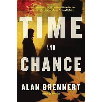 Time and Chance by Alan Brennert - 9780765329523 Book