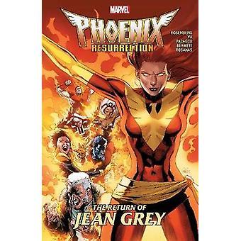 Phoenix Resurrection - The Return Of Jean Grey by Matthew Rosenberg -