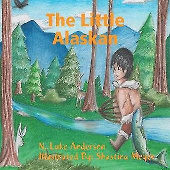 The Little Alaskan by N. Luke Anderson - 9781329769977 Book