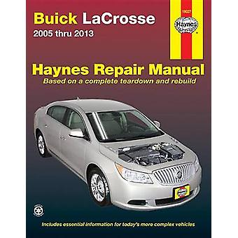 Buick LaCrosse Automotive Repair Manual - 2005-13 by Editors of Haynes