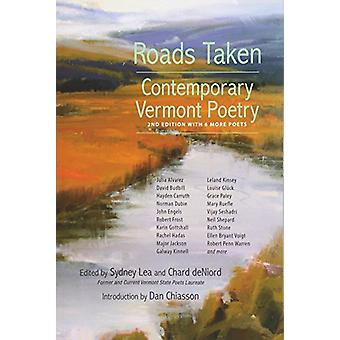 Roads Taken - Contemporary Vermont Poetry - Second Edition by Roads Ta
