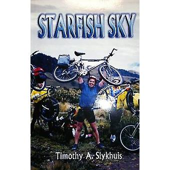 Starfish Sky - Journeying Back from Brain Injury by Timothy A. Snyder