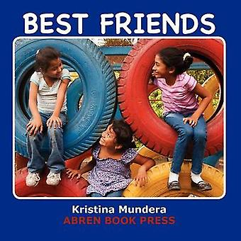 Best Friends by Kristina Mundera - 9781937314378 Book