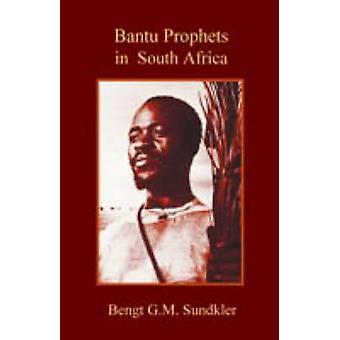 Bantu Prophets in South Africa by Bantu Prophets in South Africa - 97