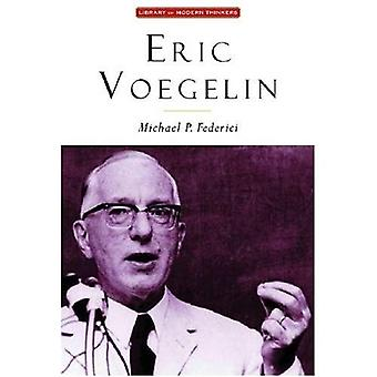 Eric Voegelin (Library of Modern Thinkers)